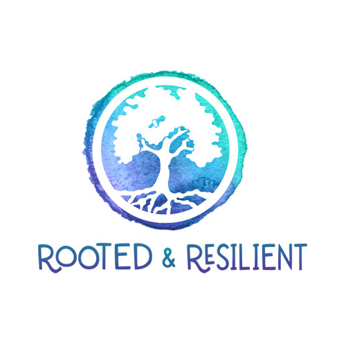 Rooted & Resilient