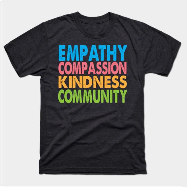 Empathy Compassion Kindness Community