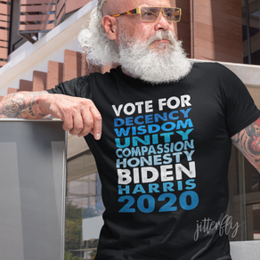 Vote Biden 2020, Decency Wisdom Unity...