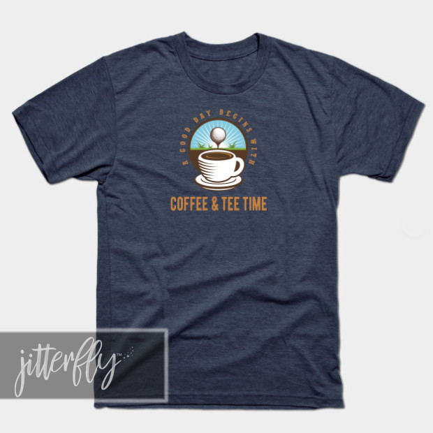 Coffee and Tee Time Golfer Shirt
