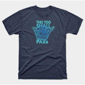 Hang Loose This Too Shall Pass Shirts & Gifts