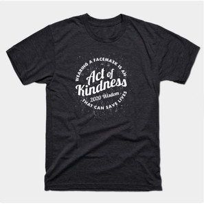 Wear Facemask Act of Kindness t-shirt