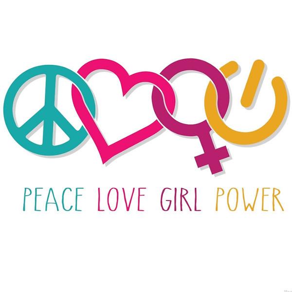 PeaceLoveGirlPower