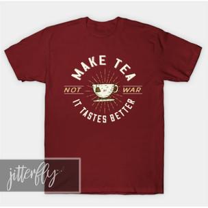 Make Tea Not War (large design) Tea Shirt