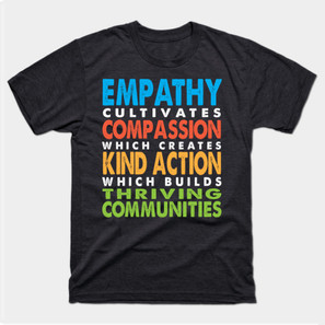 Emapthy Compassion Kind Action t-shirt
