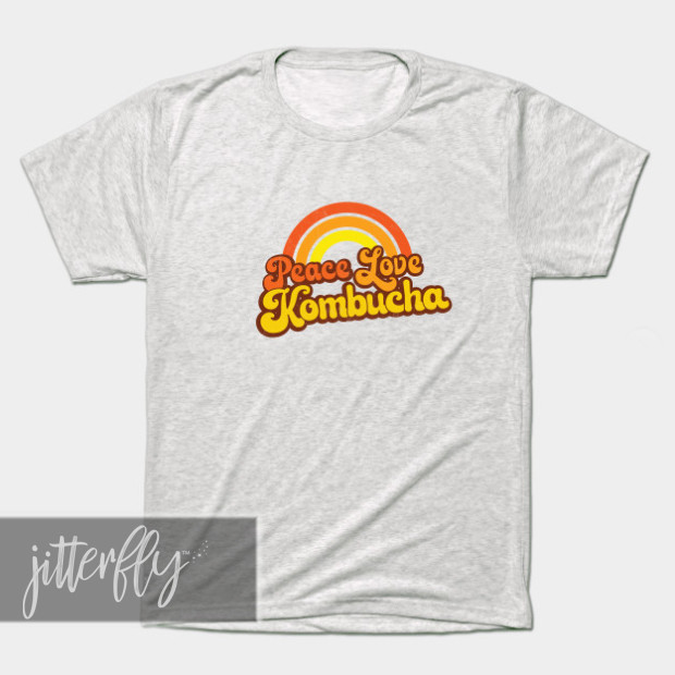 Peace Love Kombucha Shirt
