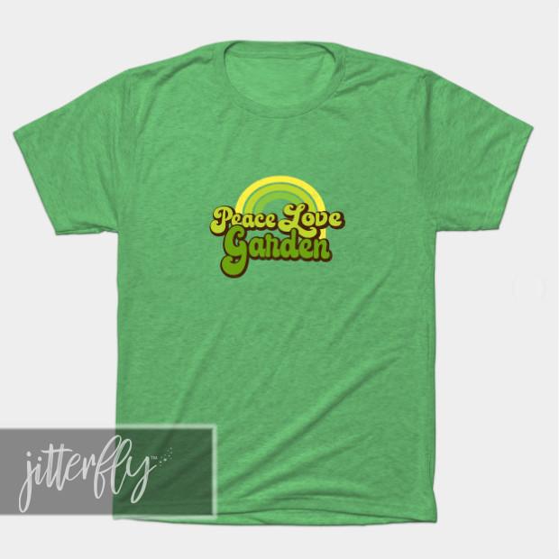 Peace Love Garden Shirt