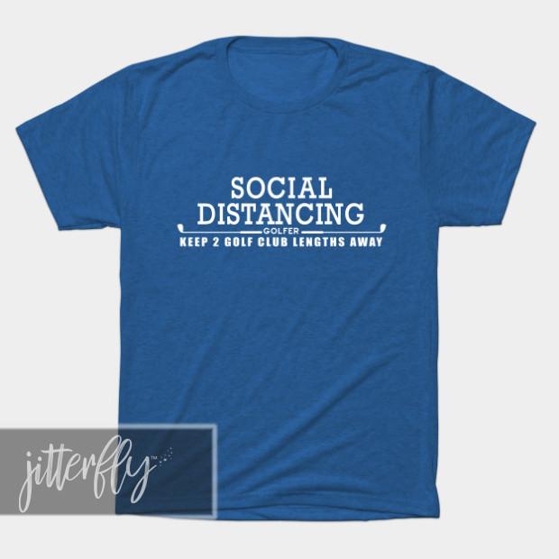 Social Distancing Golfer Shirt