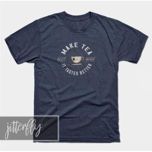 Make Tea Not War (small design) Tea Shirt