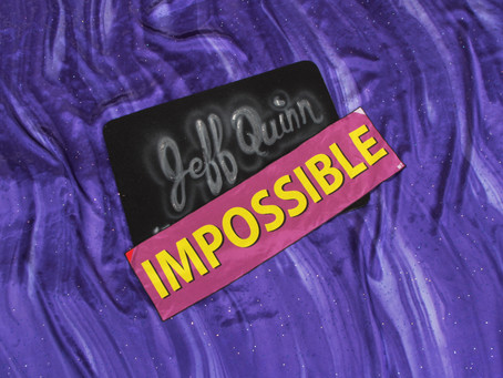 Dreaming the Impossible Dream