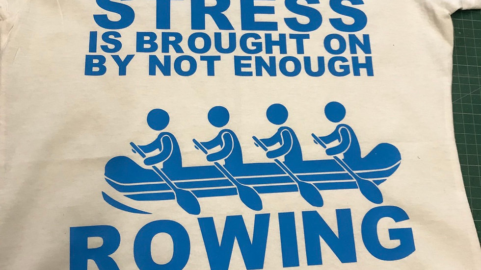 Stress is brought on my not enough rowing