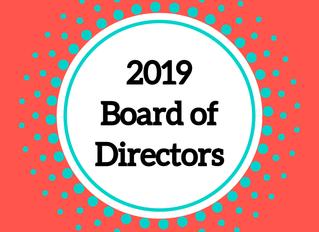 Welcome, 2019 Board of Directors!
