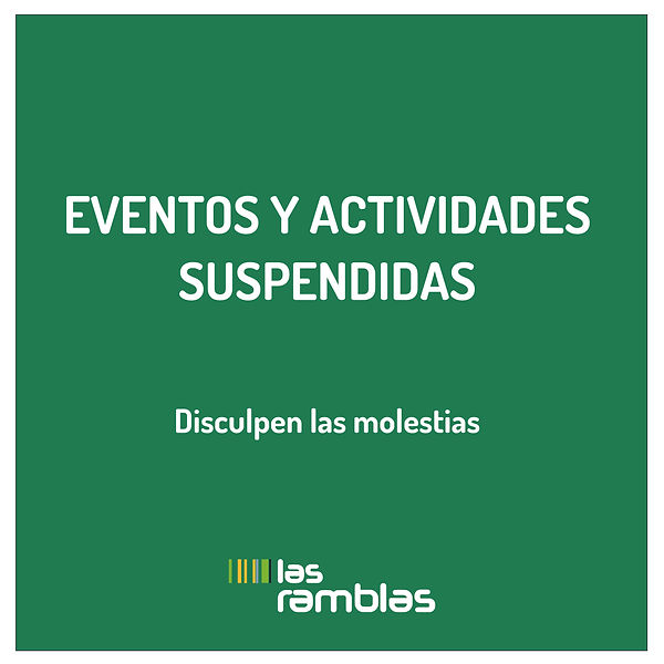 ACTIVIDADES SUSPENDIDAS RAMBLAS POST_Mes