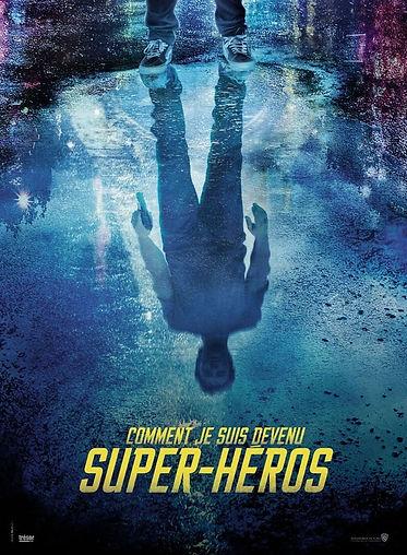 Comment je suis devenu super-héros tease