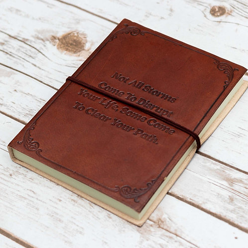 Not All Storms Come to Disrupt Quote Handmade Leather Journal