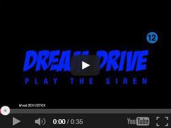 PLAY THE SIREN - DREAM DRIVE