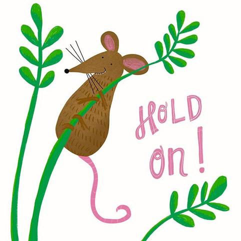 Hold on little mouse #kidlitart #kidlit