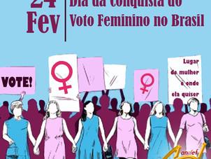 24 de Fevereiro - Dia da Conquista do Voto Feminino no Brasil