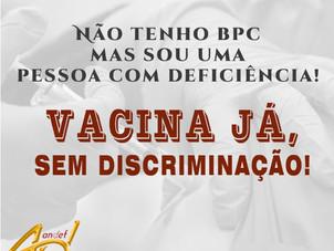 Vacina Já, sem discriminação!