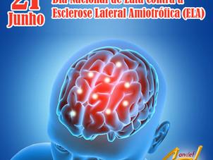 21 de Junho – Dia Nacional de Luta Contra a Esclerose Lateral Amiotrófica (ELA)