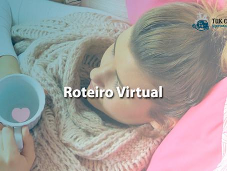 Roteiro virtual – Viajar sem sair de casa