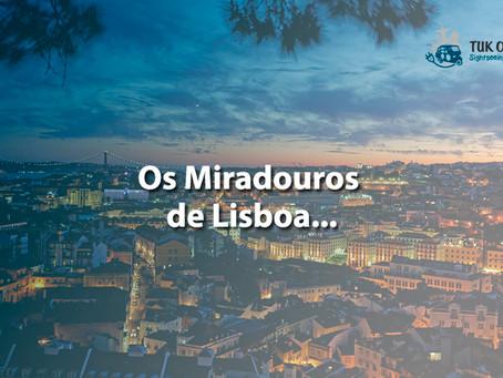 10 miradouros para amar Lisboa