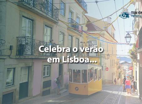 Lisboa celebra o verão em grande… e à portuguesa