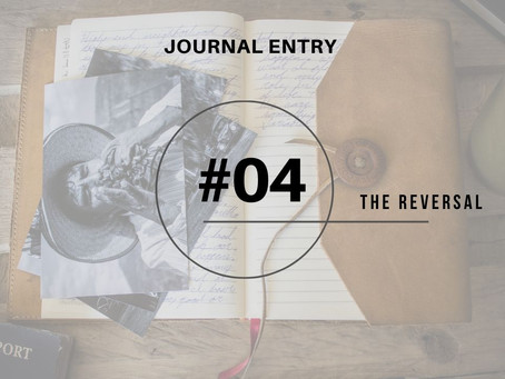 Journal Entry #4: The Reversal