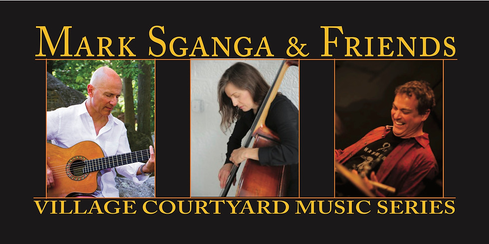 Mark Sganga & Friends at Village Courtyard, Warwick!