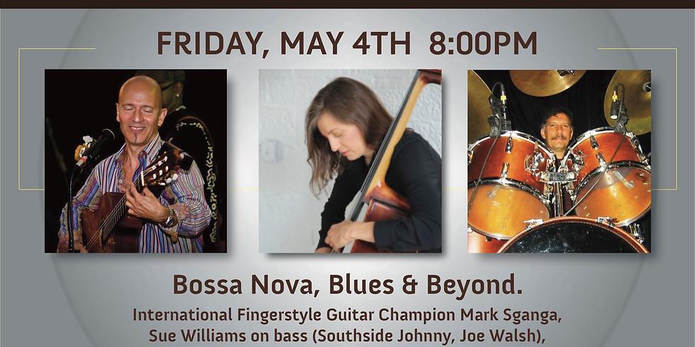 Mark Sganga's Bossa Nova, Blues & Beyond!