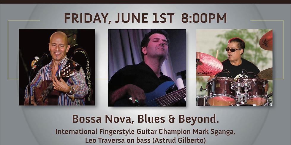 Mark Sganga's Bossa Nova, Blues & Beyond! (1)
