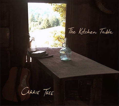 The Kitchen Table - album - Carrie Tree.