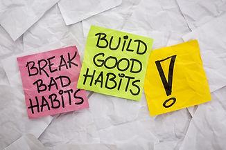 break bad habits, build good habits - mo