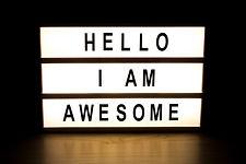 Hello I am awesome light box sign board