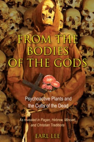 From bodies of Gods