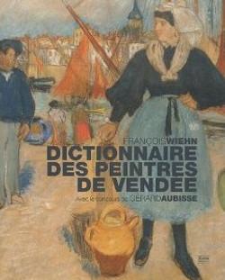 Dictionnaire des Peintres de Vendée
