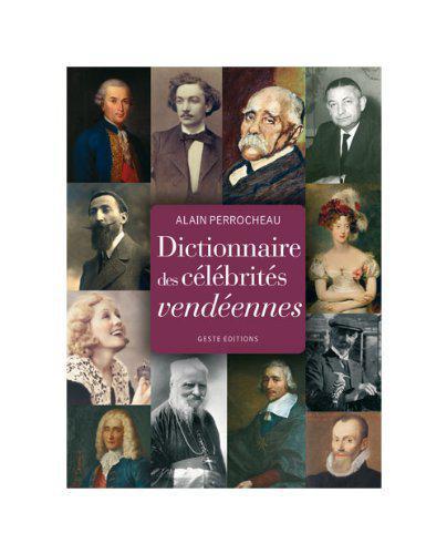Dictionnaire célébrités vendéennes
