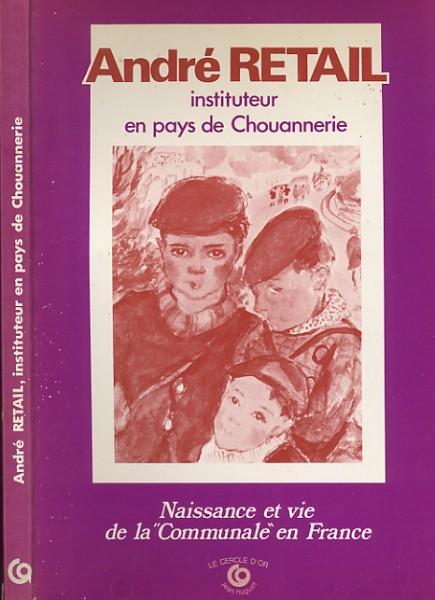 INSTITUTEUR EN PAYS DE CHOUANNERIE