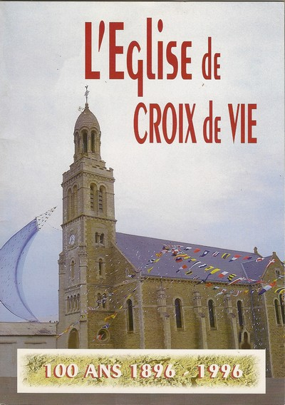 Eglise de Croix de Vie 100 ans