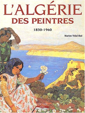 L'ALGERIE DES PEINTRES