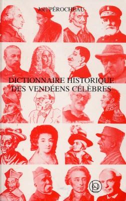 Dictionnaire Historique des Vendéens