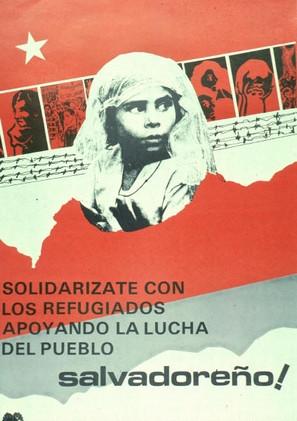 Solidarizate con los Refigugiados Apoyando la Lucha del Pueblo Salvadoreno
