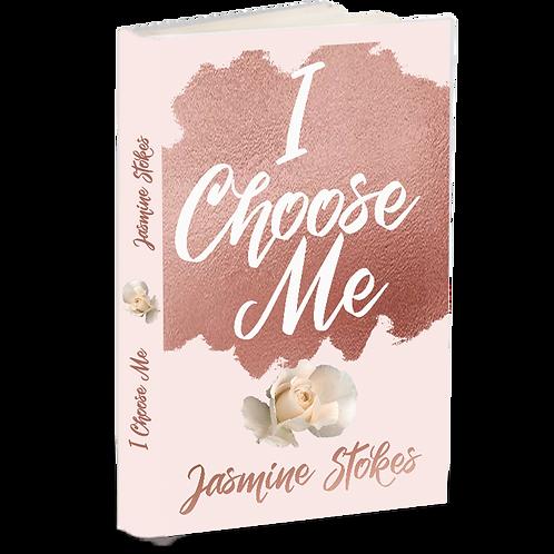 I Choose Me Journal