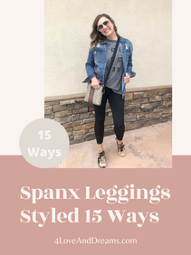 Spanx leggings Styled Multiple ways
