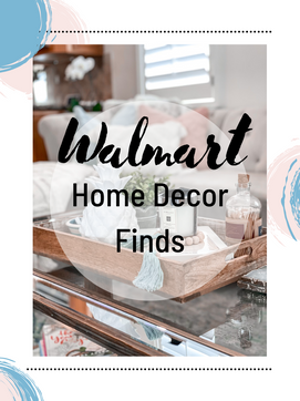 My Walmart Home Decor Finds