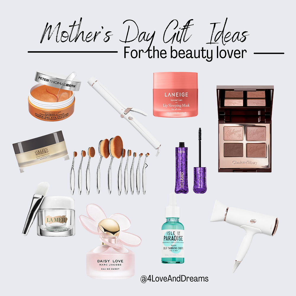 gifts for the beauty lover. mothers day 2021. gift guide for her