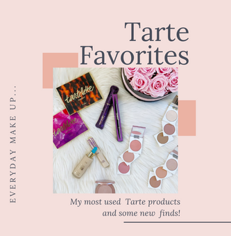 My Most Used Tarte Products