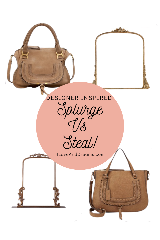 Splurge Vs Steal. designer insipred