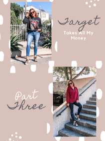 Target Takes all My Money- Part 3
