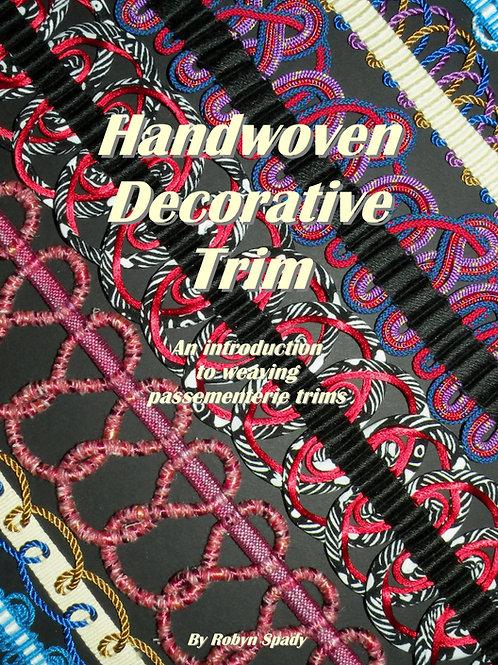 Handwoven Decorative Trim - An introduction to weaving passementerie trim